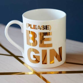 Please Be Gin Mug