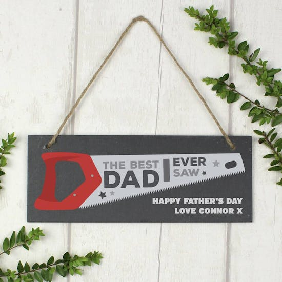 Personalised BEST DAD I EVER SAW Slate Sign