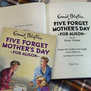 Famous 5 Forget Mothers Day