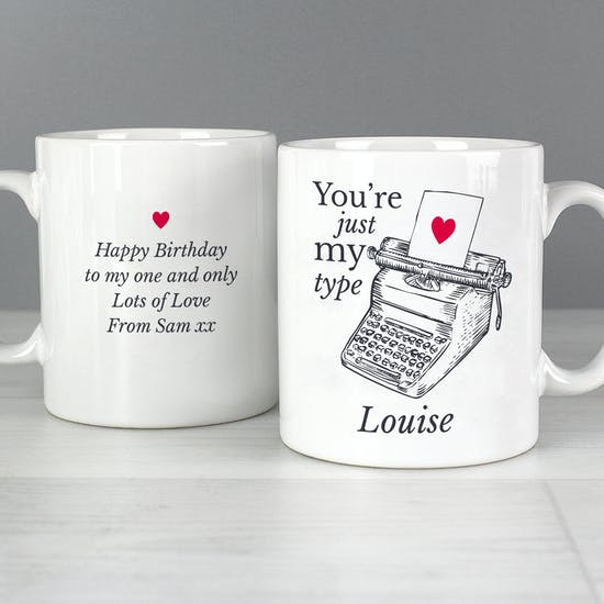 You're Just My Type Personalised Mug