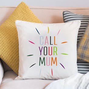 Personalised 'Call Your Mum' Cushion