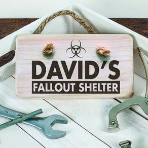 Personalised Wooden Fallout Shelter Sign