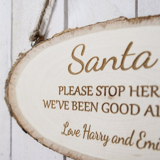 Santa Please Stop Here ' Wooden Sign