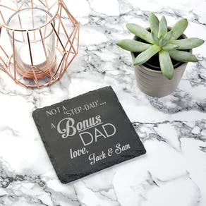 'Bonus' Dad Slate Coaster